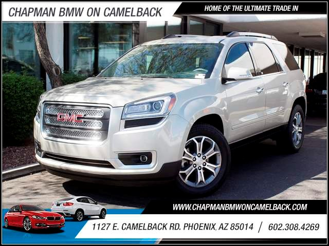 2014 GMC Acadia SLT 31419 miles 602 385-2286 1127 Camelback RD TAX SEASON IS HERE Buy the c